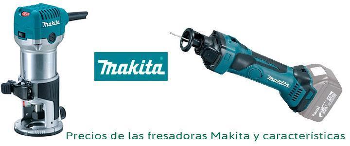 Fresadoras Makita, precios y características